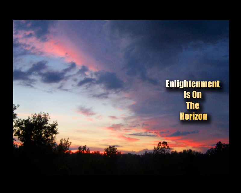 Enlightenment is on the Horizon