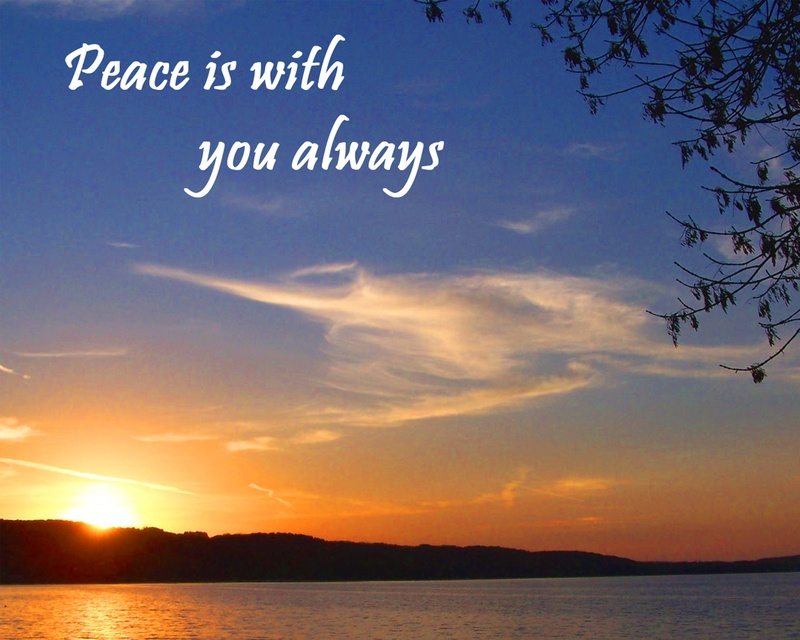 Peace is with You Always