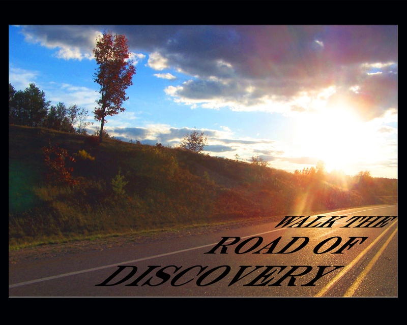 Walk the Road of Discovery